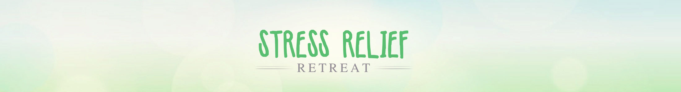 Stress Relief Retreat, Stress Release Retreat, Destress Retreat, Spiritual Retreat - Houston, Austin, Dallas, Texas, California, New york USA