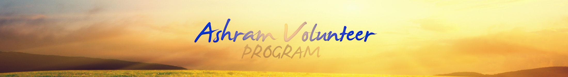Ashram Volunteer - Volunteer at Ashram Spiritual Retreat Center Texas USA New York California